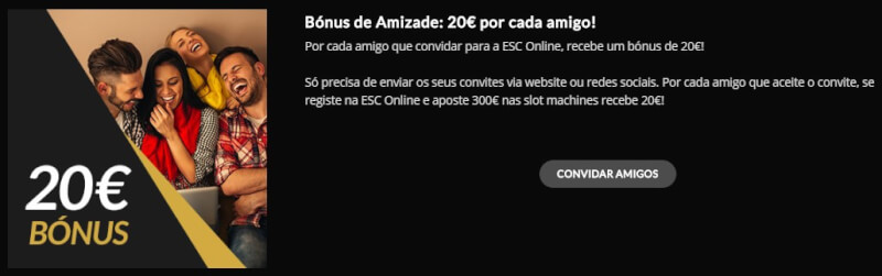 Estoril Sol Casinos bónus de amizade